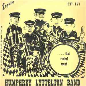 Humphrey Lyttelton And His Band - ...That Revival Sound album mp3