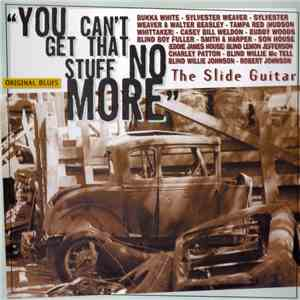 Various - You Can't Get That Stuff No More album mp3
