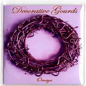 Decorative Gourds - Omega album mp3