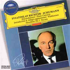 Robert Schumann, Sviatoslav Richter - Klavierkonzert 54, Introduction & Allegro Appassionato, Waldszenen, Novellette No. 1, Toccata album mp3