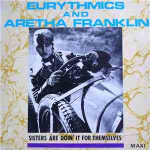 Eurythmics And Aretha Franklin - Sisters Are Doin' It For Themselves album mp3
