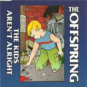 The Offspring - The Kids Aren't Alright album mp3