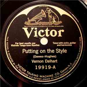 Vernon Dalhart - Putting On The Style / The Little Black Moustache album mp3