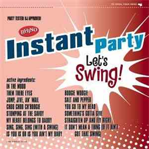 Various - Rhino Instant Party - Let's Swing! album mp3