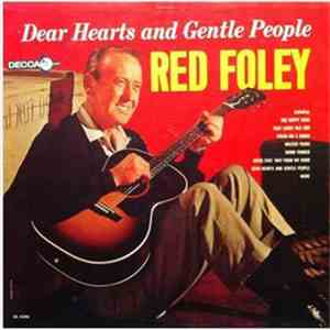 Red Foley - Dear Hearts And Gentle People album mp3