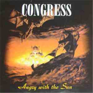 Congress  - Angry With The Sun album mp3