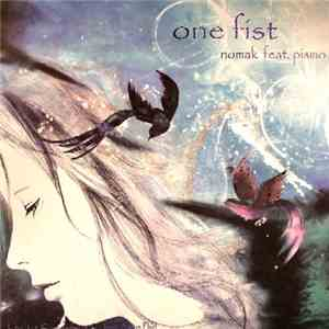 Nomak Feat. Pismo - One Fist / 1st Commandment Is... album mp3