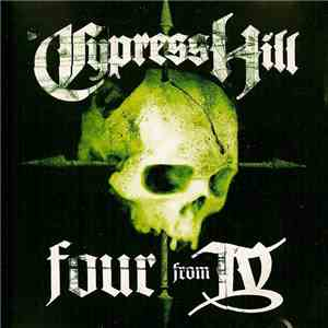 Cypress Hill - Four From IV album mp3