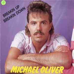 Michael Oliver - Breakin' Up Breakin' Down album mp3