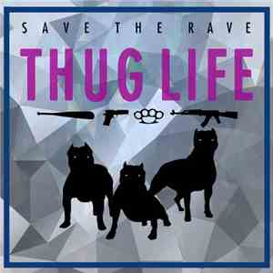 Save The Rave - Thug Life album mp3