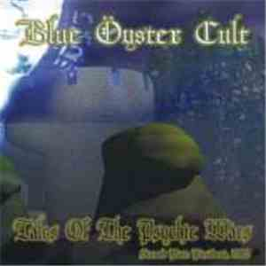 Blue Öyster Cult - Tales Of The Psychic Wars - Second Part: Pasadena 1983 album mp3