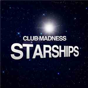 Club Madness - Starships album mp3