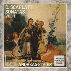 D. Scarlatti, Andreas Staier - Sonatas Vol. I album mp3