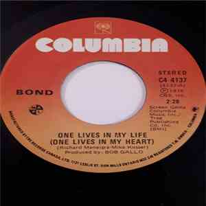 Bond  - One Lives In My Life (One Lives In My Heart) album mp3