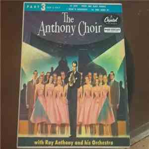 The Anthony Choir With Ray Anthony And His Orchestra - To Each His Own (Part 3) album mp3