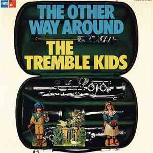 The Tremble Kids - The Other Way Around album mp3