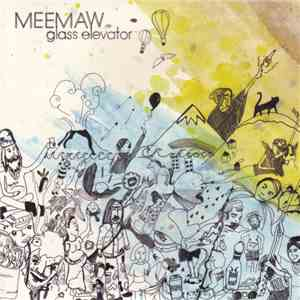Meemaw - Glass Elevator album mp3