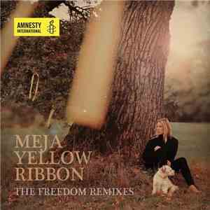 Meja - Yellow Ribbon (The Freedom Remixes) album mp3